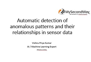 Automatic Detection Of Anomalous Patterns And Their Relationship In Sensor Data
